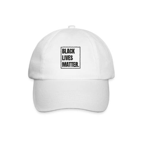 Black Lives Matter T-Shirt #blacklivesmatter blm - Baseballkappe