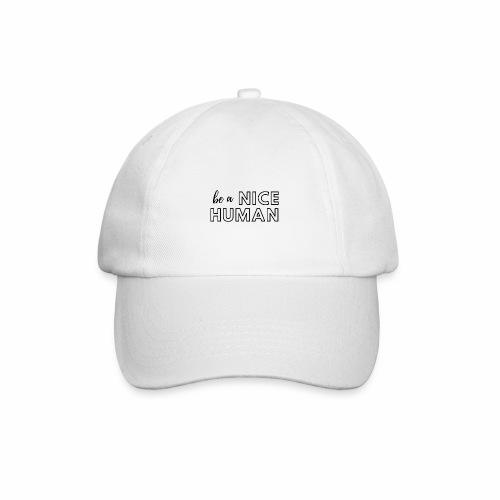Be a Nice Human | monochrome black - Cappello con visiera
