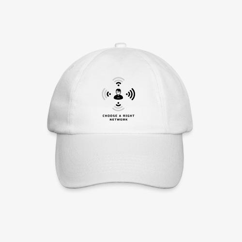 Choose a right network - Baseball Cap