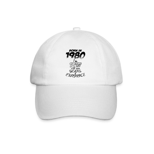 born In1980 - Baseball Cap
