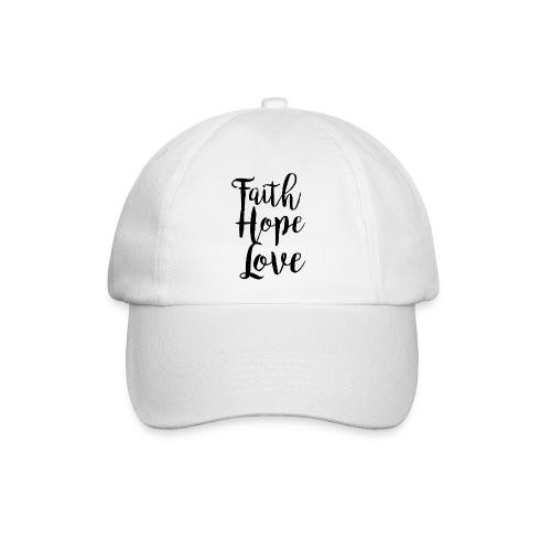 faith hope love - bw - Baseballkappe