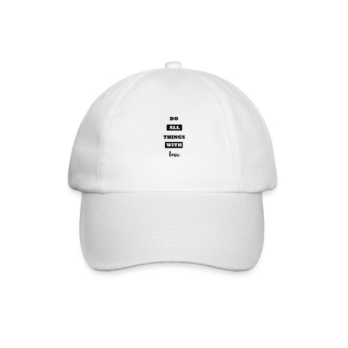 do all things with love - Casquette classique