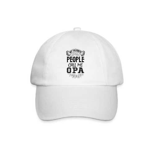 My Favorite People Call Me Opa - Baseball Cap