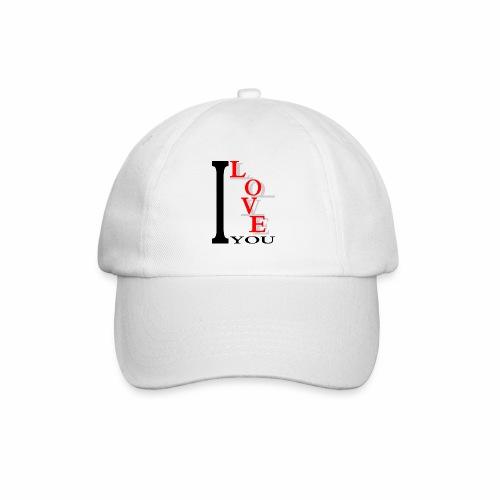I love you - Baseball Cap