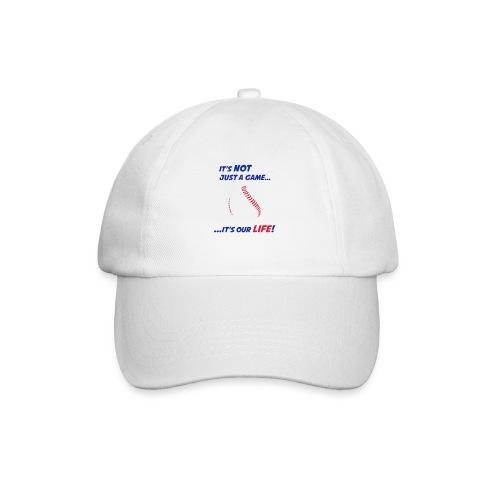 Baseball is our life - Baseball Cap