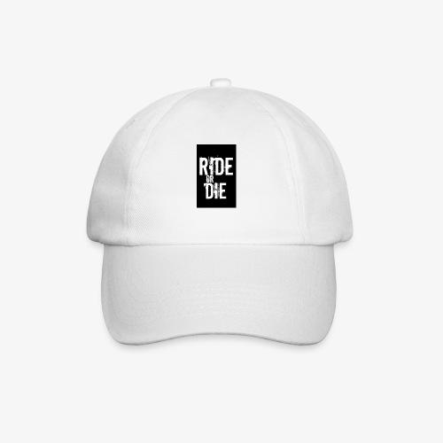 ride or die - Baseballcap
