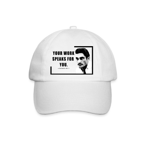 Your Work Speaks for You - Cappello con visiera