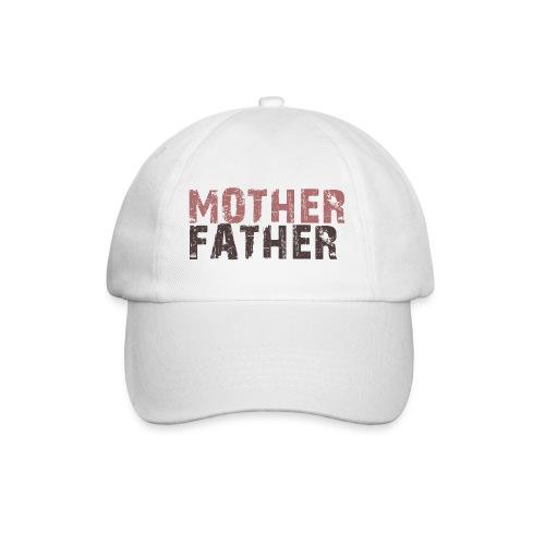 MOTHER FATHER - Baseball Cap