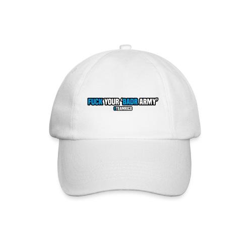 Fuck your 'Badr army' | #teamrico - Baseballcap