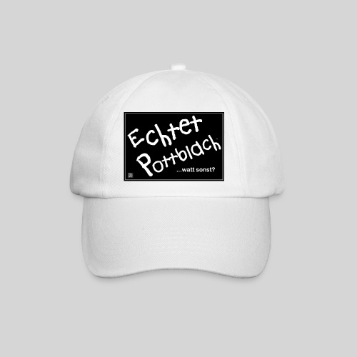 Echtet Pottblach watt sonst fuer Base caps jpg - Baseballkappe