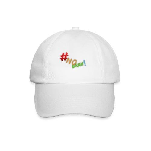 #NoBruh T-shirt - Women - Baseball Cap