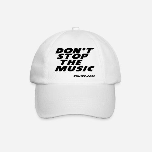 dontstopthemusic - Baseball Cap