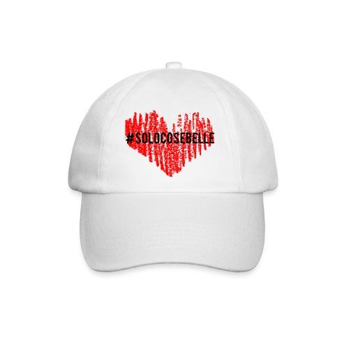 #solocosebelle - Cappello con visiera