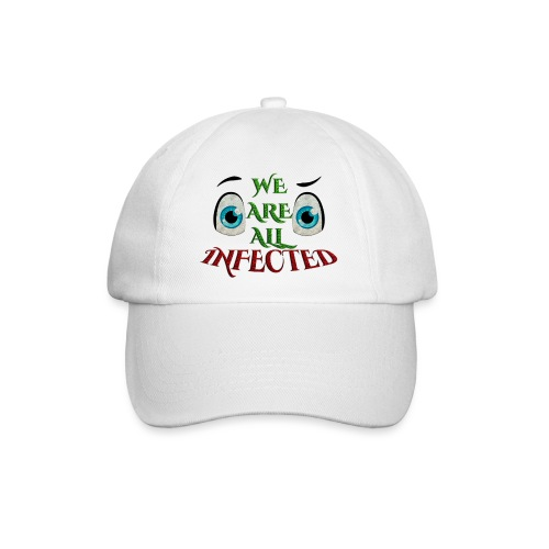 We are all infected -by- t-shirt chic et choc - Casquette classique