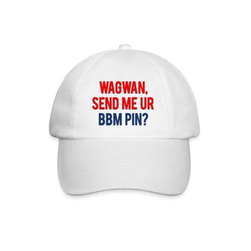 Wagwan Send BBM Clean - Baseball Cap