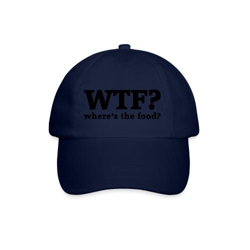 WTF - Where's the food? - Baseballcap