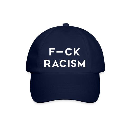 FUCK RACISM - Basebollkeps