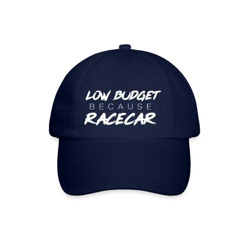 LOW BUDGET because RACECAR - Baseballkappe
