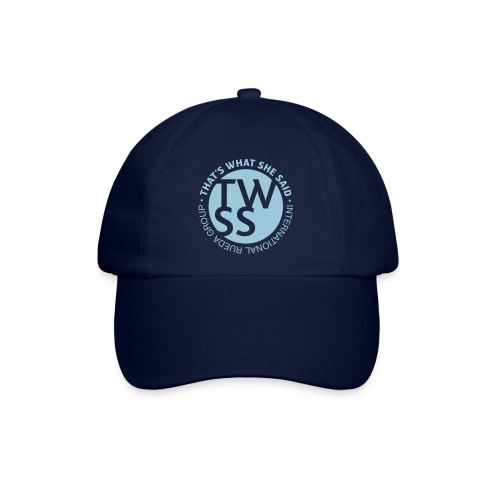 TWSS logo - That's What She Said - International - Baseballkappe