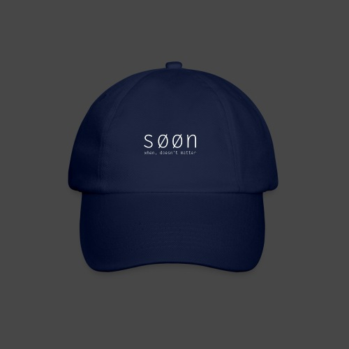 søøn - when, doesn't matter - Baseballkappe