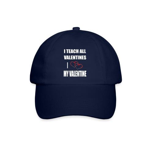 Ich lehre alle Valentines - Ich liebe meine Valen - Baseballkappe