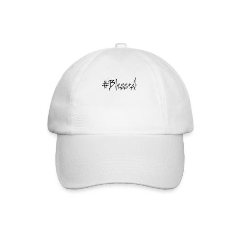 #Blessed - Baseball Cap