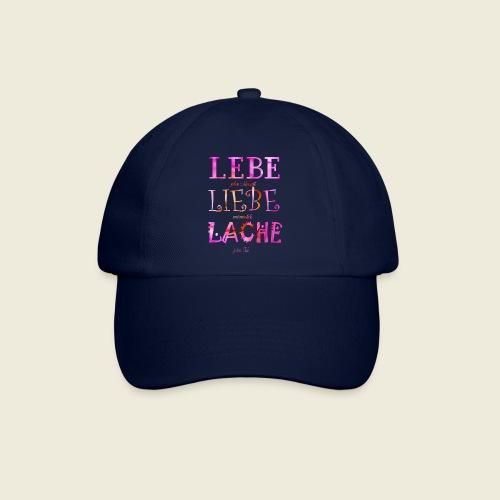 Lebe Liebe Lache pink rosa - Baseballkappe