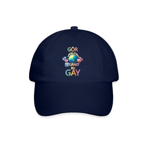 Gör Världen En Tjänst, Bli Gay LBGTQ+ - Basebollkeps