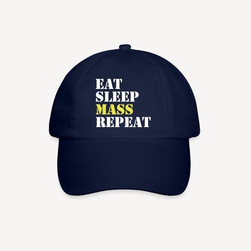 EAT SLEEP MASS REPEAT - Baseball Cap