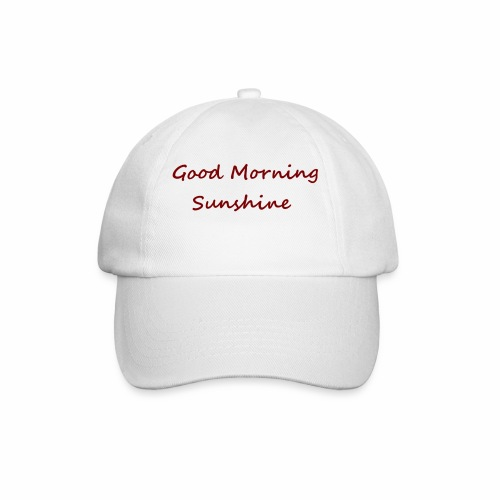 Good morning Sunshine - Baseballcap