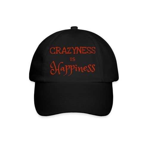 crazyness is hapiness - Baseballkappe