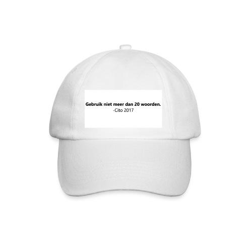 Gebruik niet meer dan 20 woorden - Baseballcap