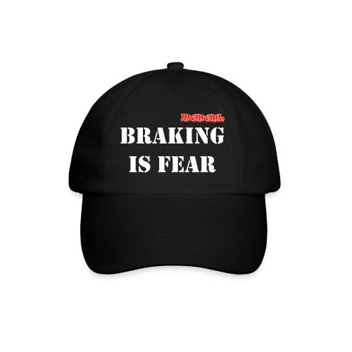 Braking is fear accessories - Baseballcap