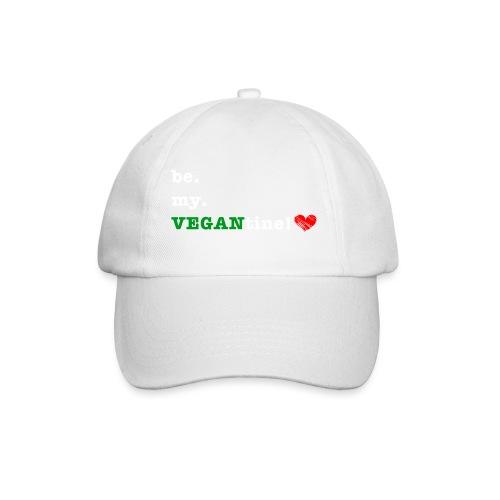 be my VEGANtine - white - Baseball Cap