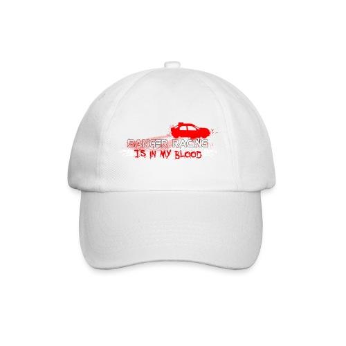 Banger Racing is in my blood - Baseball Cap