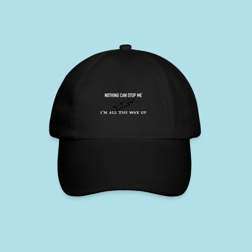 Nothing can stop me - Casquette classique