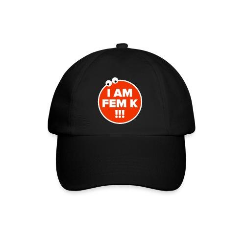 I AM FEM K - Baseball Cap