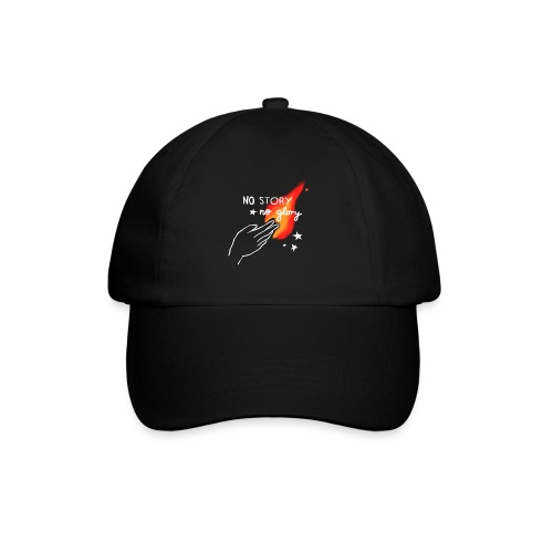 No Story. No Glory. – Flammenhand - Baseballkappe