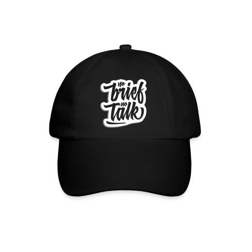 no brief, no talk - Baseballkappe