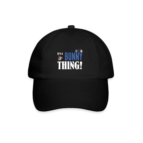 ITS A BUNNY THING dark png - Baseball Cap