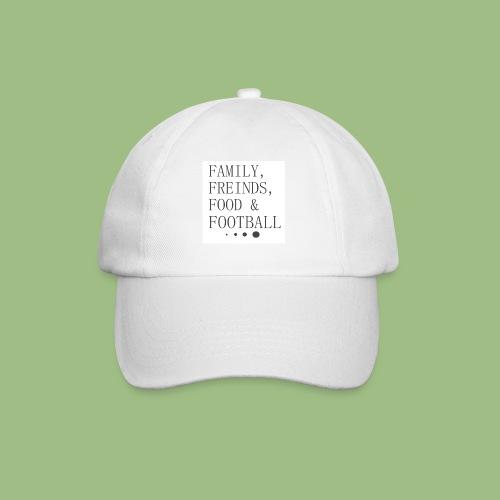 Family, Freinds, Food & Football - Basebollkeps