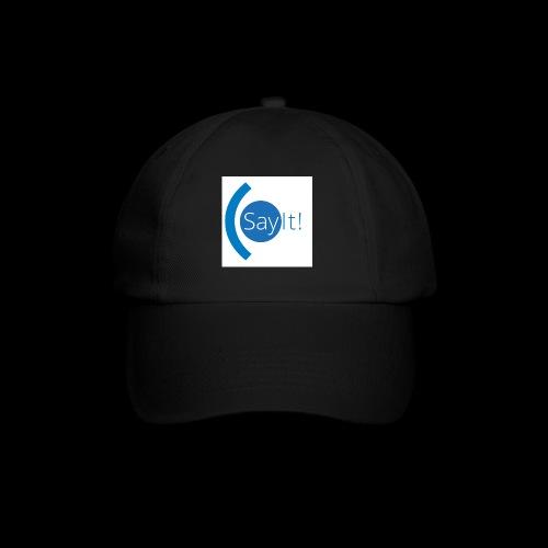 Sayit! - Baseball Cap