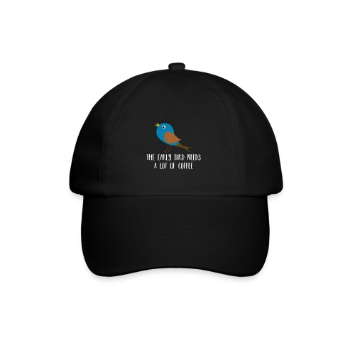 The early bird needs a lot of COFFEE v2 - Baseballkappe
