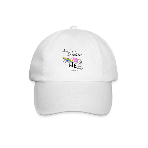 Anything Is Possible if you lie hard enough - Baseball Cap