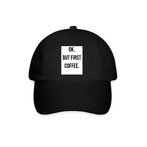 flat 800x800 075 fbut first coffee - Baseballcap