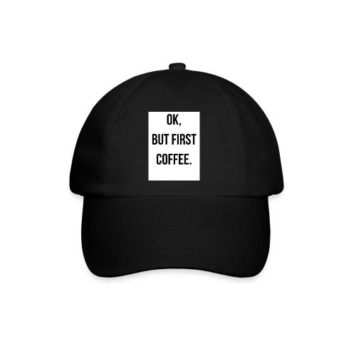 flat 800x800 075 fbut first coffee - Baseballcap