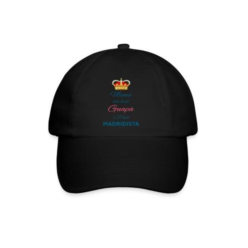 Mamà me hizo Guapa y papà MADRIDISTA - Cappello con visiera