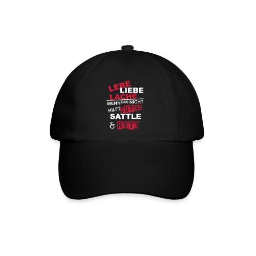 Lebe Liebe Lache Reite - Baseballkappe