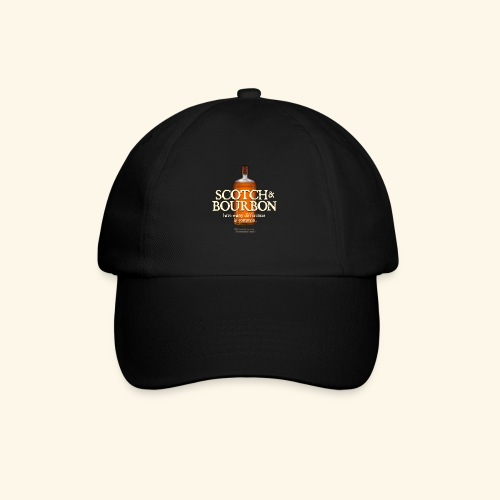 Whisky Spruch Scotch & Bourbon - Baseballkappe