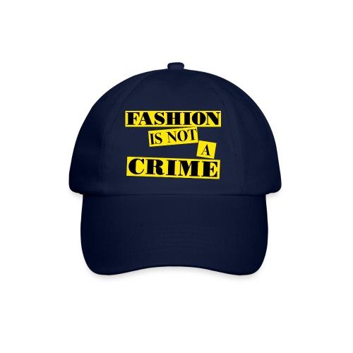 FASHION IS NOT A CRIME - Baseball Cap